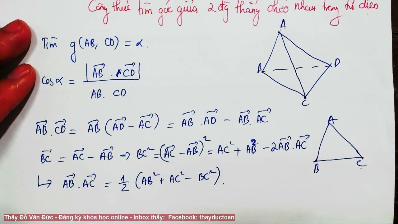[TIP GIẢI TOÁN] Công thức tìm góc giữa hai đường thẳng chéo nhau trong tứ diện
