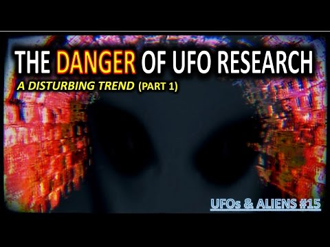 THE DANGER OF UFO RESEARCH: a disturbing trend (pt.1)
