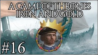 Game of Thrones: Gold and Iron #16 - Square One - Crusader Kings 2 Mod
