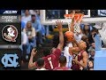 Florida State vs. North Carolina Condensed Game | 2018-19 ACC Basketball Highlights