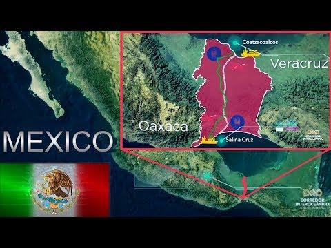 El Gran Proyecto De Desarrollo Del Istmo De Tehuantepec - Corredor Interoceánico De México