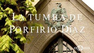 La tumba de Porfirio Díaz - Paris (video extra) AXM