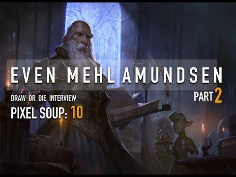 PIXEL SOUP 10: INTERVIEW WITH EVEN MEHL AMUNDSEN part 2