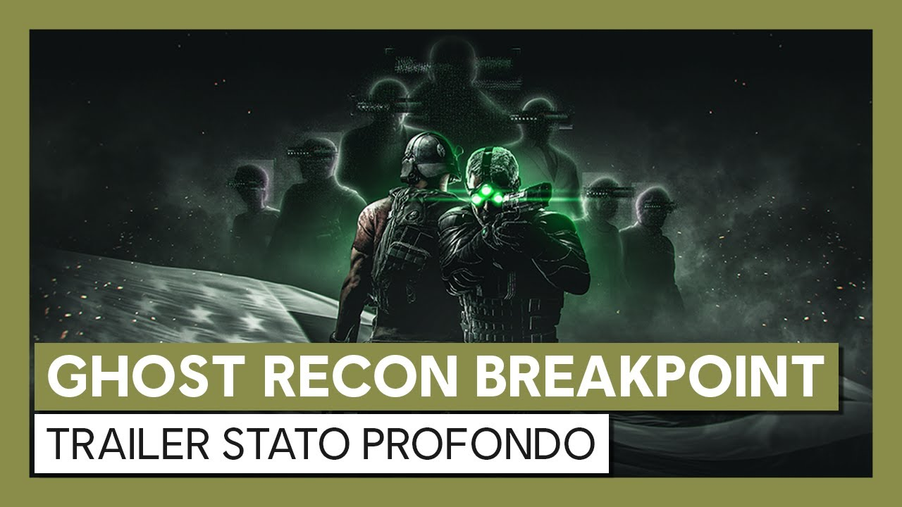 Trailer Ghost Recon  Breakpoint: Stato Profondo