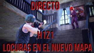 Directo - H1Z1 - VICTORIA ÉPICA Y LOCURAS EN EL NUEVO MAPA!!!!