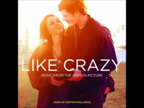 I Guess I'm Floating (M83) - Like Crazy (Music from the Motion Picture)