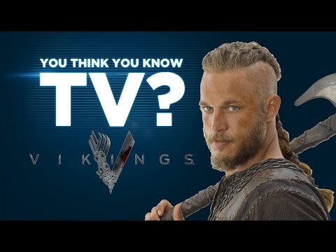 Vikings - You Think You Know TV?