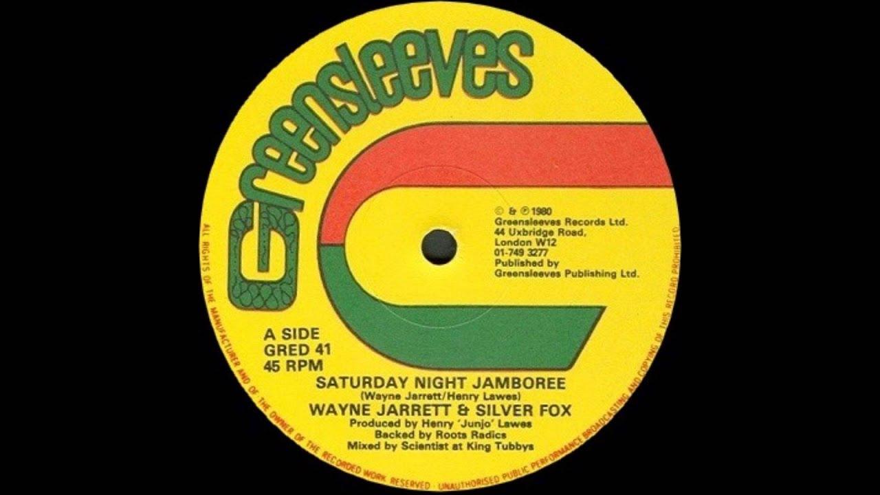 12u0027u0027 Wayne Jarrett U0026 Silver Fox   Saturday Night Jamboree   YouTube