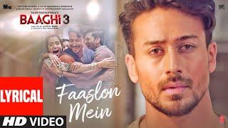 Lyrical: Faaslon Mein    Baaghi 3   Tiger Shroff, Shraddha Kapoor   Sachet-Parampara
