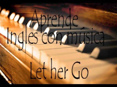 Aprender ingles con musica  Let Her Go