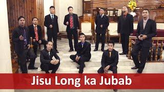 Jisu Long Ka Jubab | Higgaion | Khasi Gospel Song
