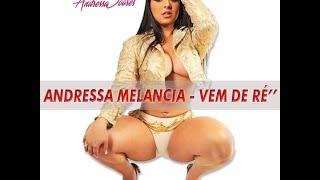 ANDRESSA SOARES MELANCIA - Vem de Ré ( OFICIAL )