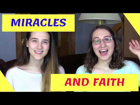 Miracles & Faith