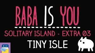 Baba Is You: Tiny Isle - Solitary Island Level Extra 03 Walkthrough (by Arvi Teikari / Hempuli)