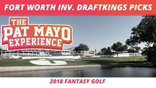 2018 Fantasy Golf Picks - Fort Worth Invitational DraftKings Picks, Sleepers and Preview
