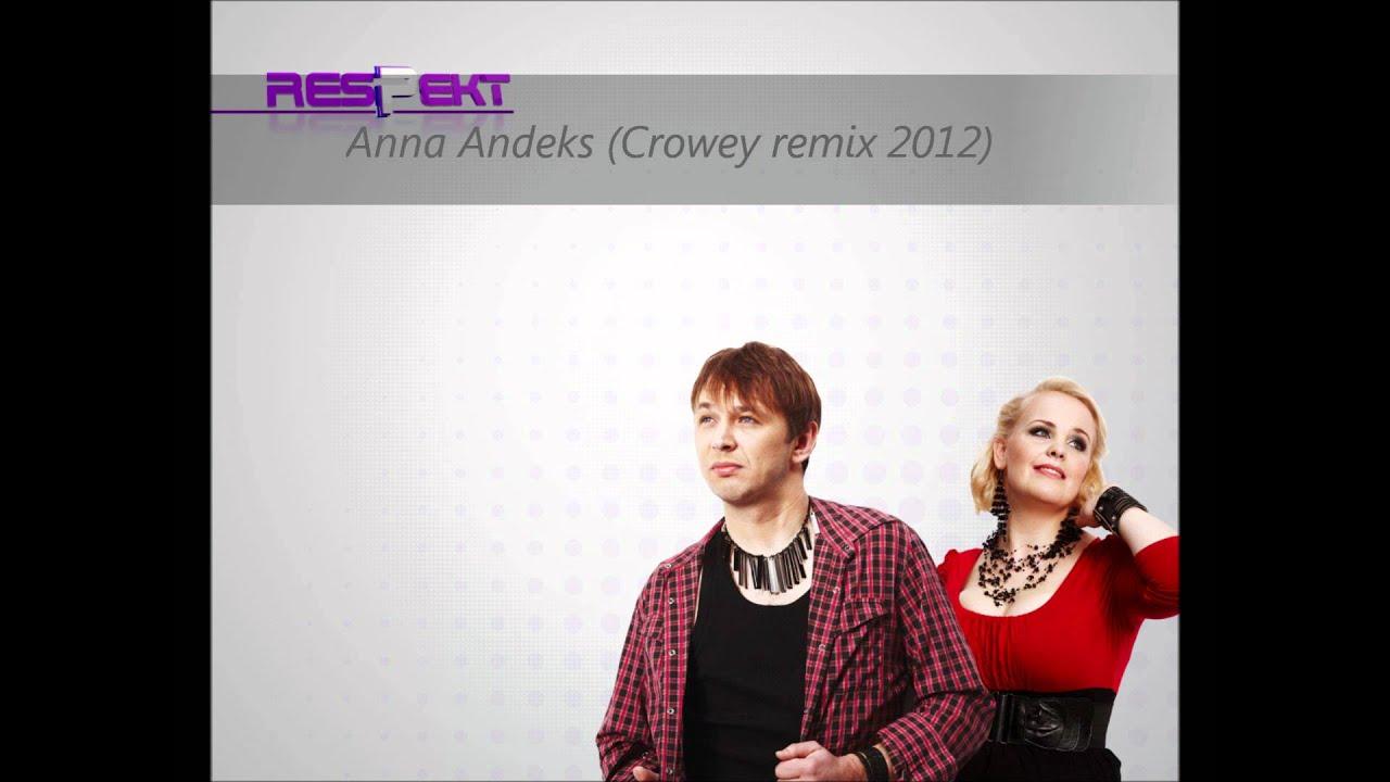 Respekt - Anna Andeks (Crowey remix 2012)