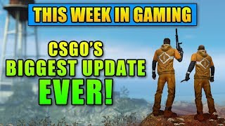 CSGO's BIGGEST Update EVER! - This Week in Gaming | FPS News
