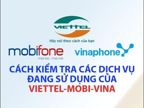 [Mobile] Cách kiểm tra các dịch vụ đang sử dụng của viettel-Mobi-Vina