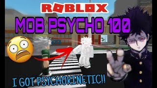 MOB PSYCHO 100 | I GOT PSYCHOKINETIC!! | ROBLOX