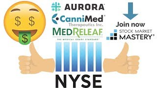 Big stock market news Aurora get approve for the NYSE.