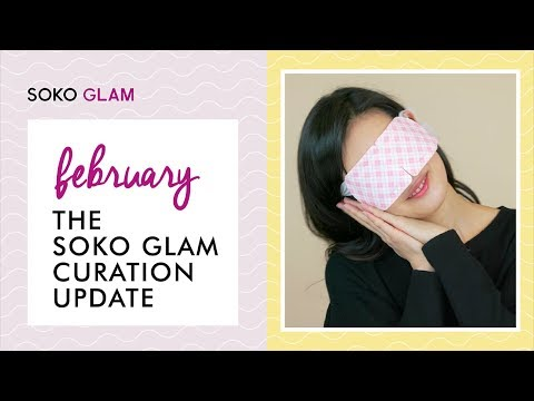 The Soko Glam Curation Update | February 2018