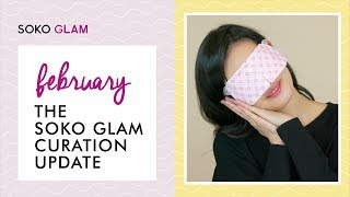 The Soko Glam Curation Update: February