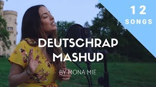 DEUTSCHRAP MASHUP (12 Songs) by Mona Mie - RAF CAMORA, YONII, OLEXESH, KC REBELL, EUNIQUE etc...