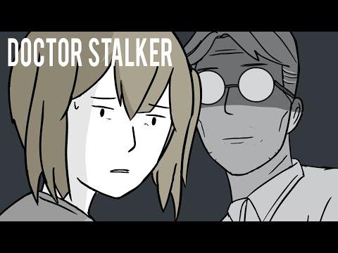 A Doctor Became My Stalker!