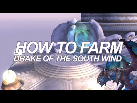 How To Farm The Drake Of The South Wind