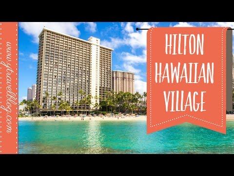 Staying at the Hilton Hawaiian Village Hotel Waikiki Beach | FAMILY REVIEW