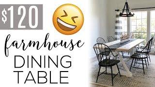 DIY $120 Modern Farmhouse Dining Table