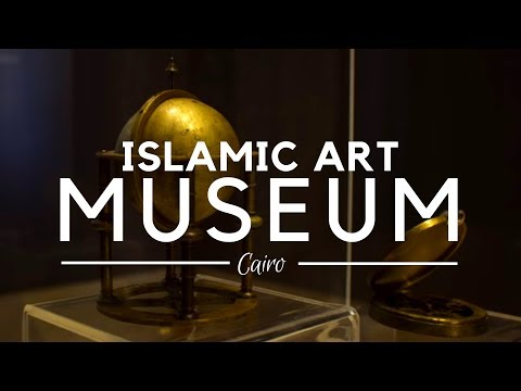 Islamic Art Museum, Cairo, Egypt - The Place for Different Artifacts from all over the Islamic World