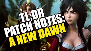 TL;DR Patch Notes: A New Dawn - League of Legends