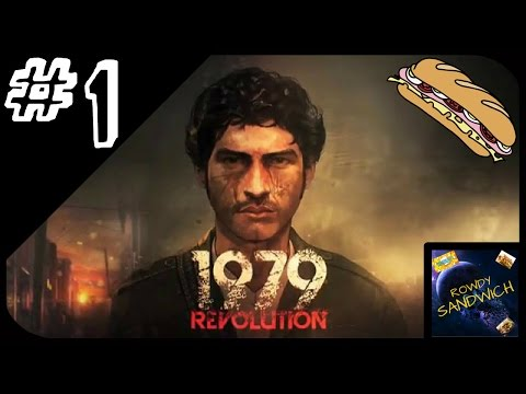 1979 Revolution: Black Friday Gameplay - Part 1 - Chapters 1-3 - Let's Play 1979 Revolution