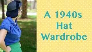 A 1940s Hat Wardrobe