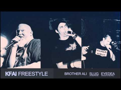 KFAI Freestyle - Eyedea - Slug - Brother Ali - Carnage & More