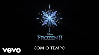"Gambar cover Fábio Porchat - Com o Tempo (De ""Frozen 2""/Lyric Video)"