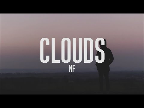 NF - Clouds (Lyrics)
