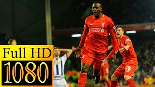 Liverpool vs West Bromwich 2 1 EXTENDED   Highlights   Oct, 22 2016 HD