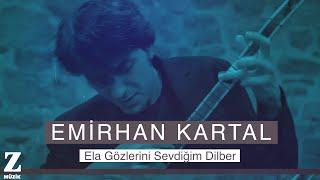Emirhan Kartal Quartet - Ela Gözlerini Sevdiğim Dilber [ Yâre Sitem © 2018 Z Müzik ]