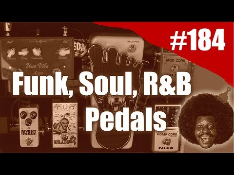 Rig on Fire #184 - Pedais pra Funk ,Soul e R&B