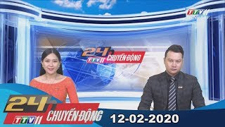 24h Chuyển động 12-02-2020 | Tin tức hôm nay | TayNinhTV