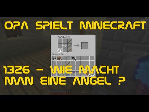 Opa spielt Minecraft 1326 - Wie macht man eine Angel ...