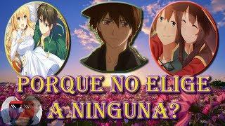 Porque Kazuma no puede elegir entre Megumin y Darkness