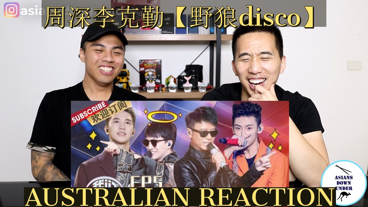 "Australian React to Hacken Lee&Charlie Zhou ""disco""《野狼disco》I周深李克勤""红日""《我们的歌》"