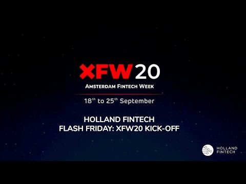 Holland FinTech Flash Friday: Staying Ahead of the FinTech News - XFW20 Edition