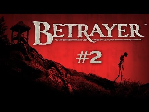 Betrayer (Ep. 2 - Sentry Post)