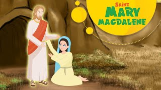 Story of Saint Mary Magdalene | Stories of Saints