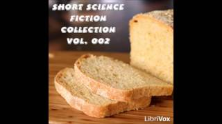 Short Science Fiction Collection 002 (FULL Audiobook)