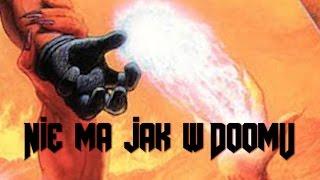 Nie ma jak w Doomu